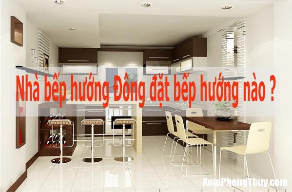 nha-huong-dong-tay-nam-bac-dat-bep-huong-nao-03