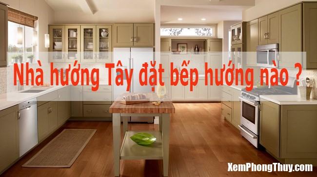 nha-huong-dong-tay-nam-bac-dat-bep-huong-nao-04